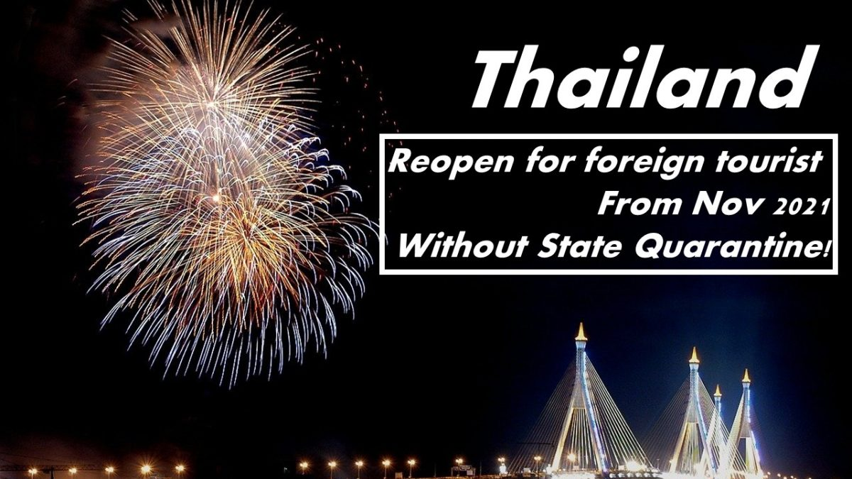 thailand reopen for travelers without state quarantine 2021