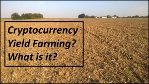 what is crypto yield farming